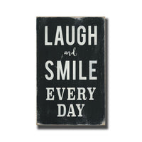 laugh and smile every day - portrait, sign, - Barn Owl Primitives, vintage wood signs, typography decor,