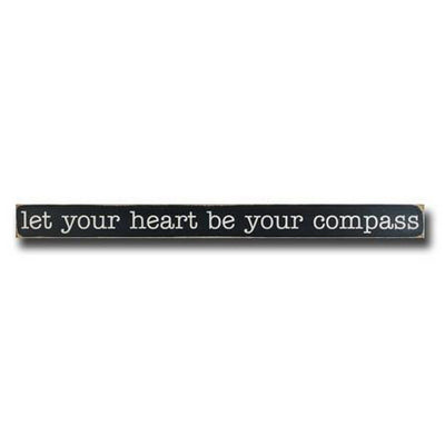 let your heart be your compass, sign, - Barn Owl Primitives, vintage wood signs, typography decor,