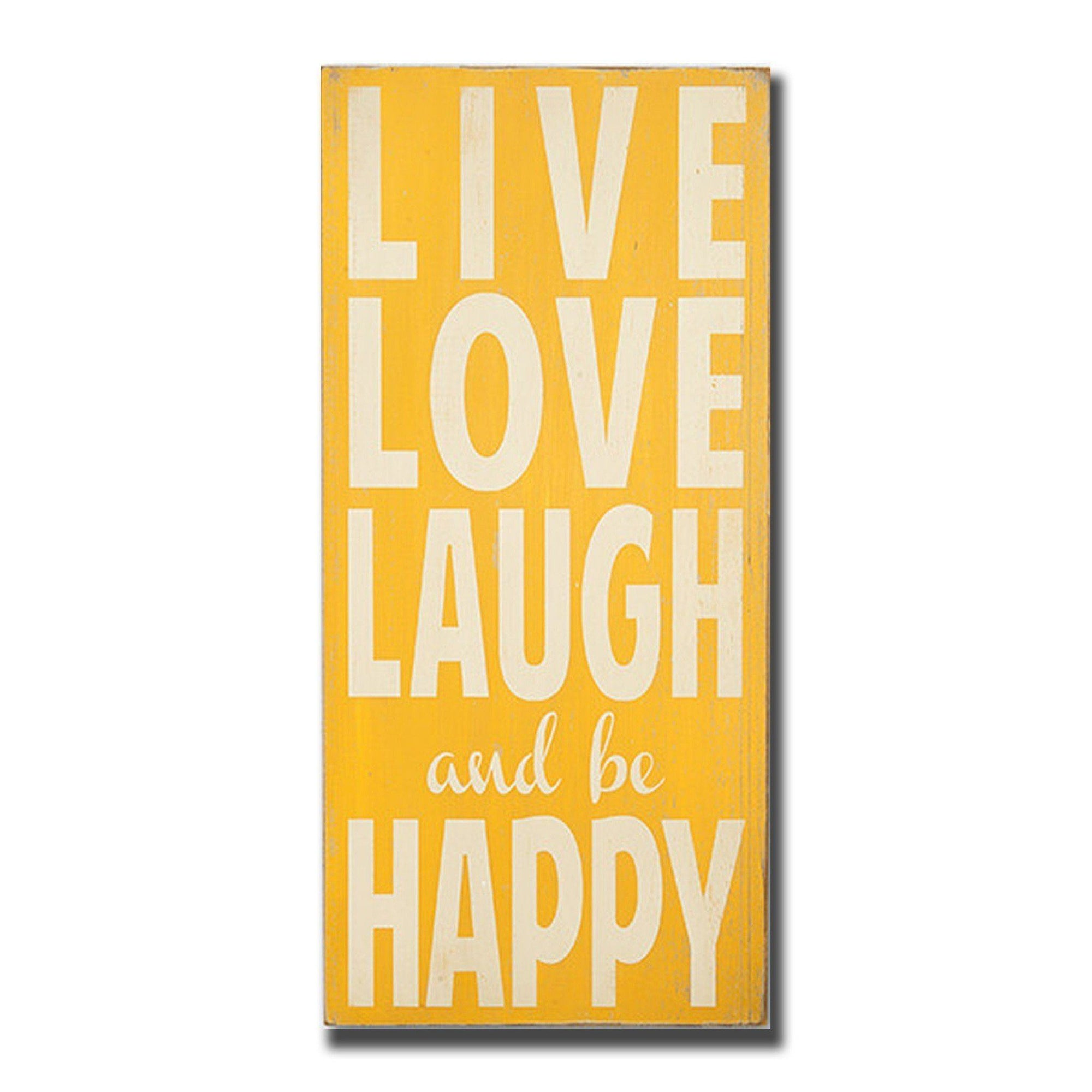 100+ [ Live Laugh Love Signs ] | Live Laugh Love This Painting Tip,8 ...