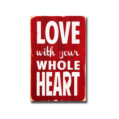 love with your whole heart, sign, - Barn Owl Primitives, vintage wood signs, typography decor,