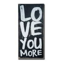love you more, sign, - Barn Owl Primitives, vintage wood signs, typography decor,