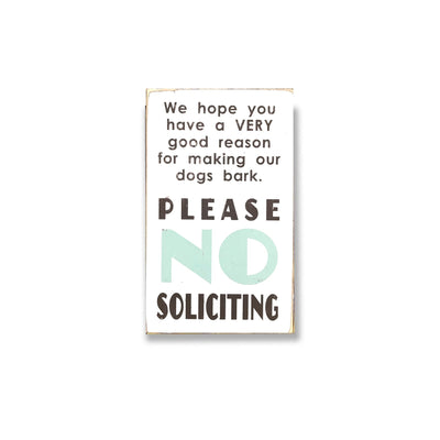 dogs barking no soliciting