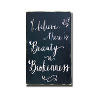 beauty in brokenness, sign, Barn Owl Primitives, home decor, vintage inspired decor