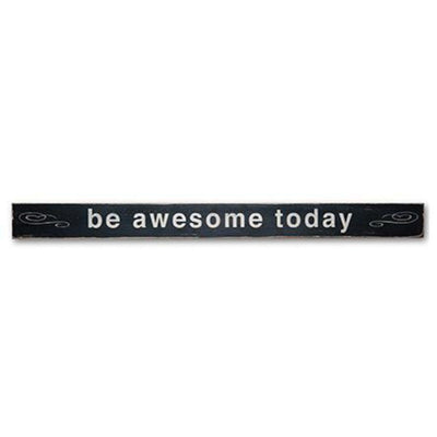 be awesome today - limited edition