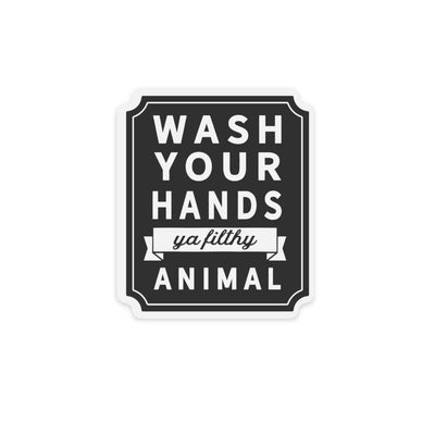 wash your hands ya filthy animal sticker