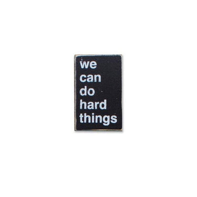 We Can Do Hard Things - Mini