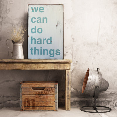 we can do hard things