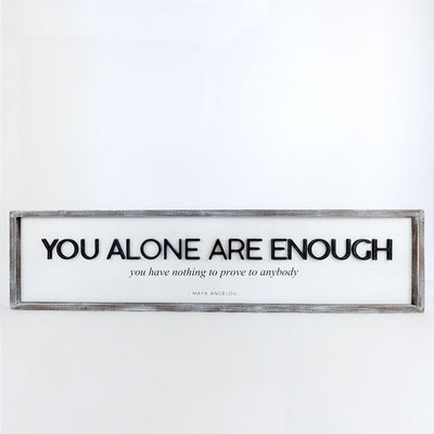 You Alone are Enough Maya Reversible Sign