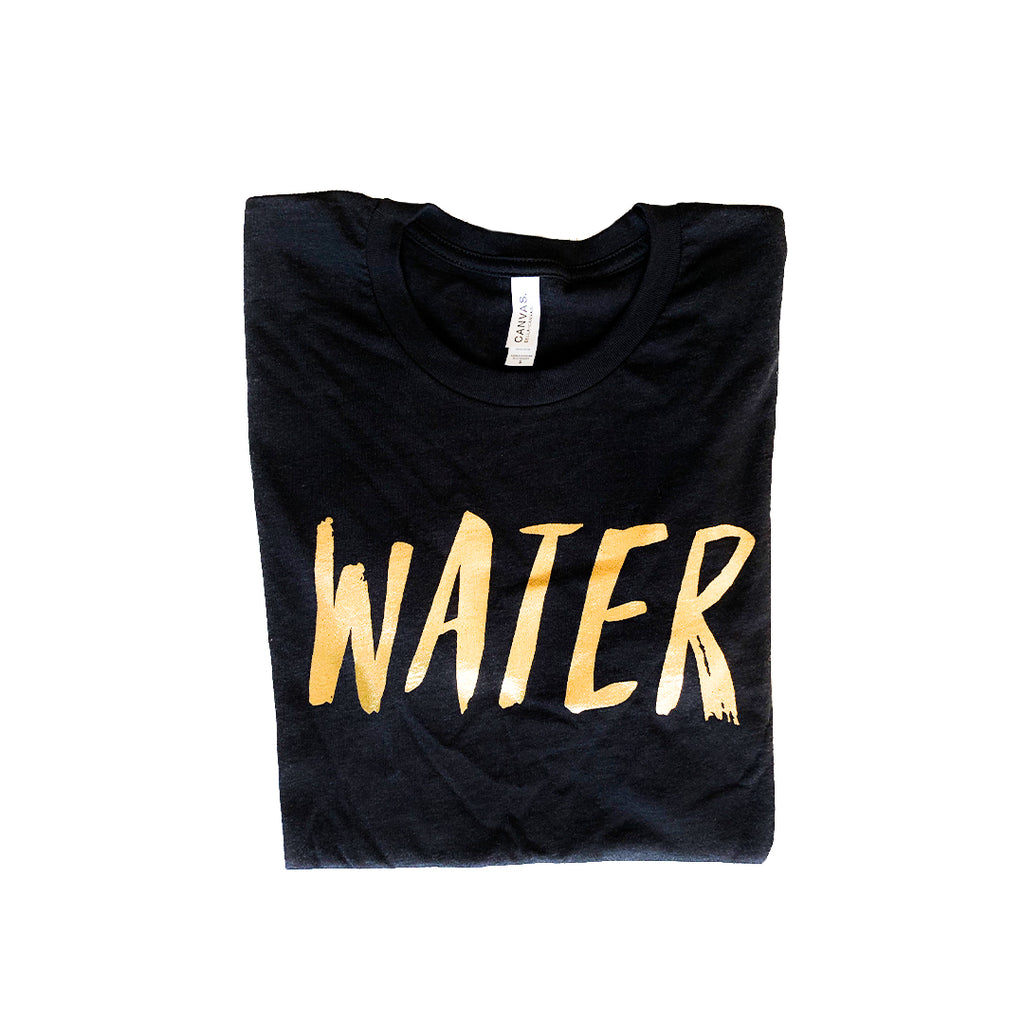 Water is Gold T-Shirt