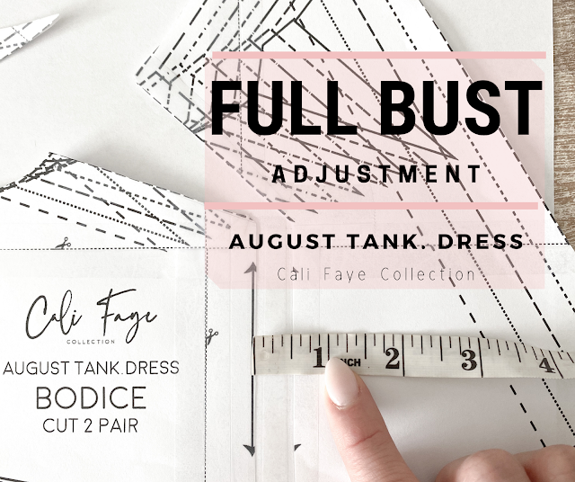 Full Bust Adjustment - August Tank