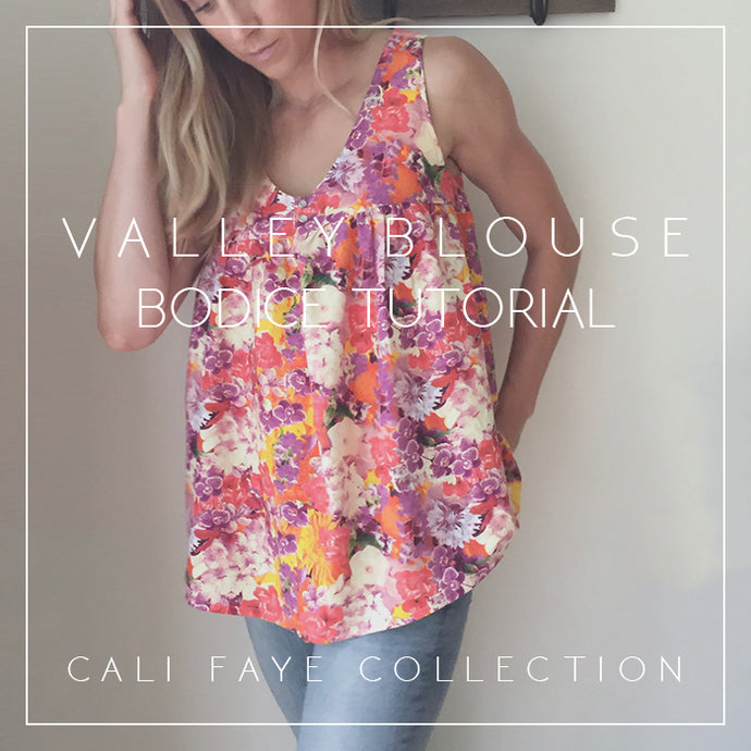 Valley Blouse - Bodice Tutorial