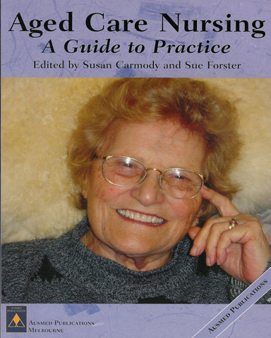 Aged Care Nursing: A Guide to Practice