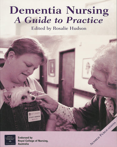 Dementia Nursing: A Guide to Practice.