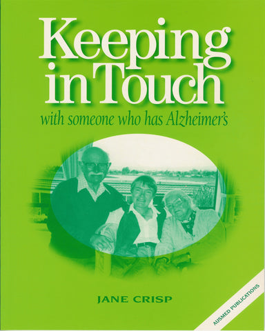 Keeping in Touch with Someone Who has Alzheimer's
