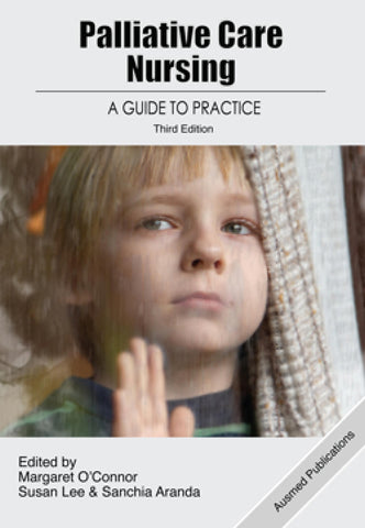 Palliative Care Nursing: A Guide to Practice 3rd Edition