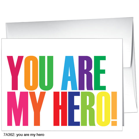 you are my hero (#7A362)
