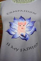 Compassion Is My Fashion
