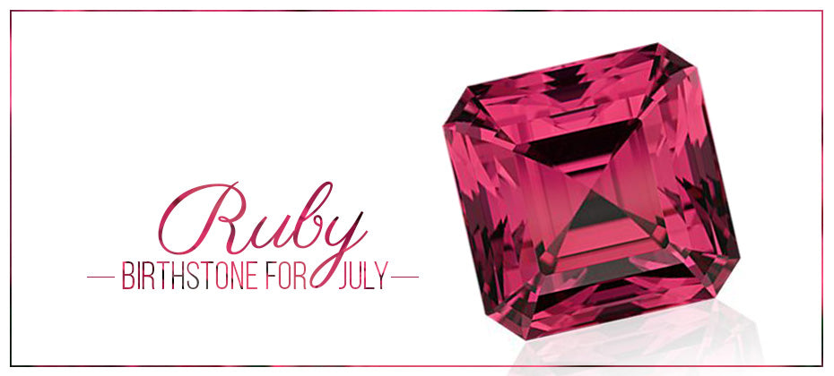 Birthstone for July- The Ruby