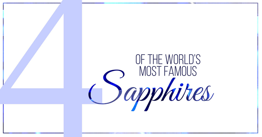 4 of the most famous sapphires in the world