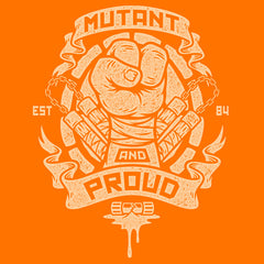 Mutant and Proud - Mikey