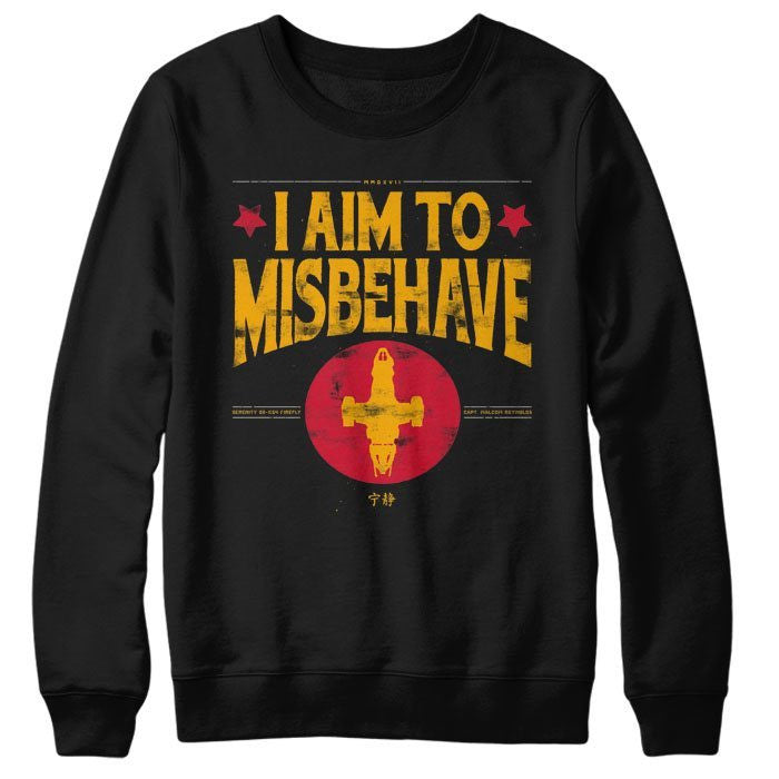 Aim to Misbehave - Sweatshirt