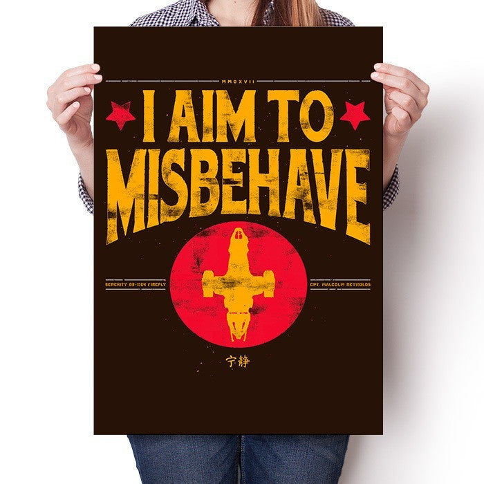 Aim to Misbehave - Poster