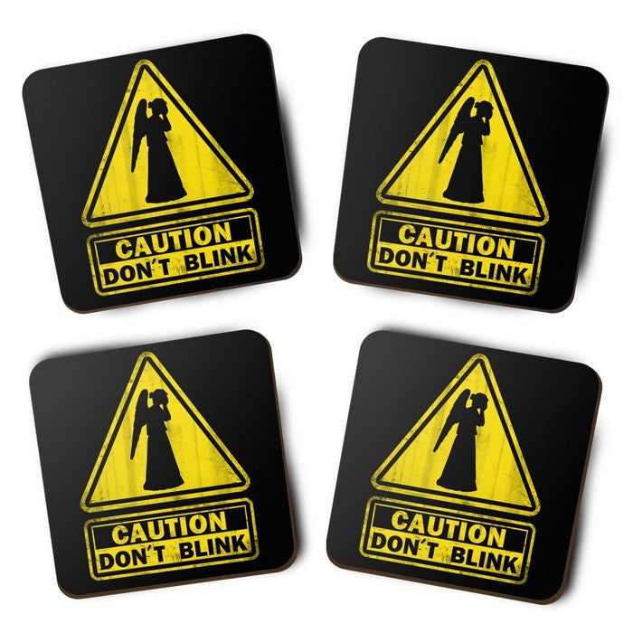 Caution: Don't Blink - Coasters