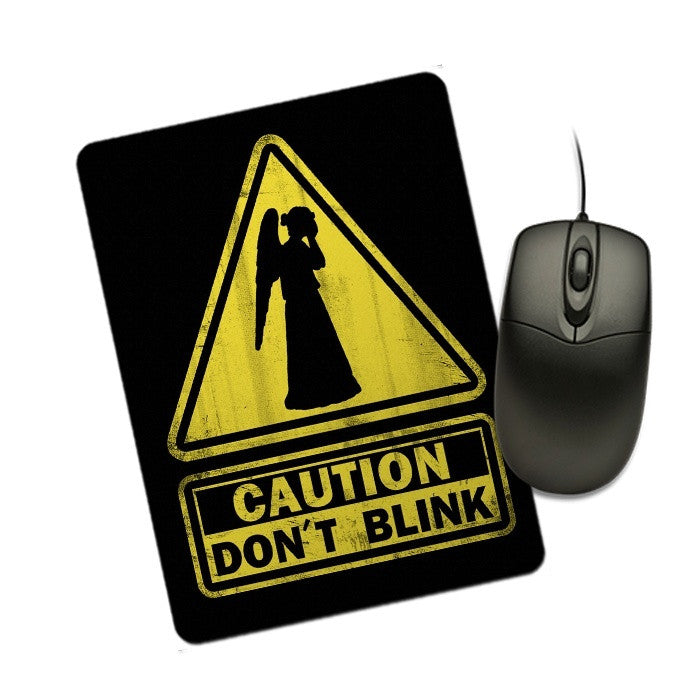 Caution: Don't Blink - Mousepad