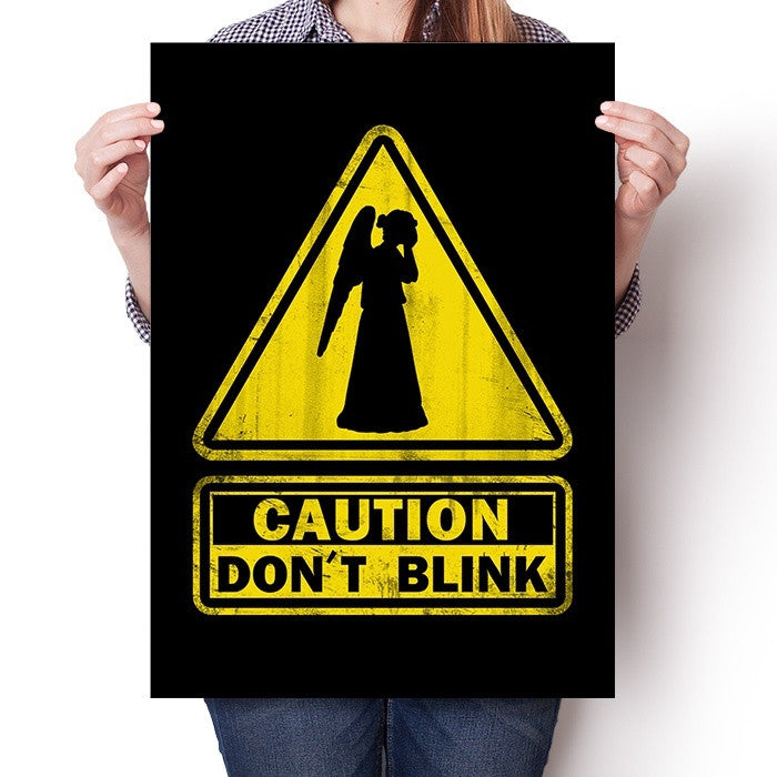 Caution: Don't Blink - Poster
