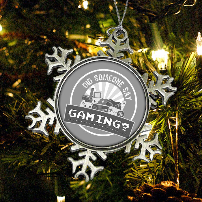 Did Someone Say Gaming? - Ornament