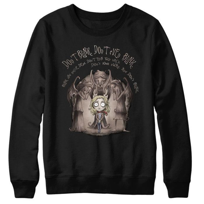 Don't Blink - Sweatshirt