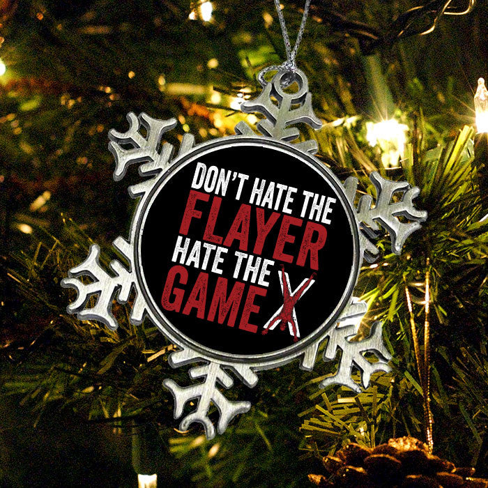Don't Hate the Flayer - Ornament