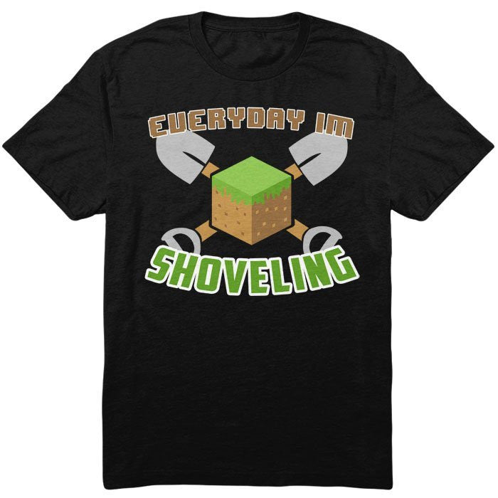 Everyday I'm Shoveling - Infant/Toddler T-Shirt