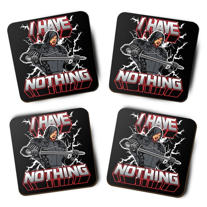 I Have Nothing - Coasters