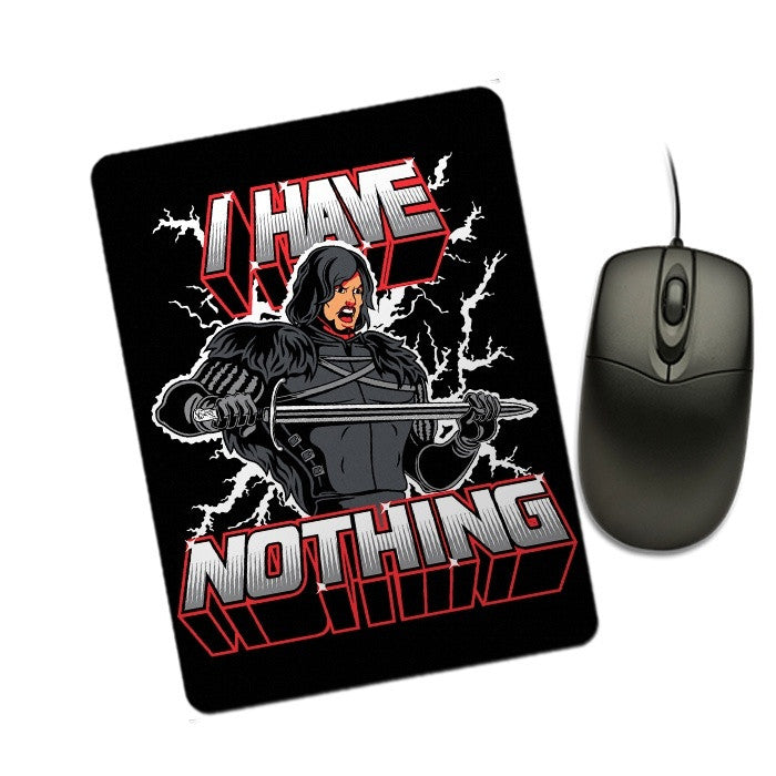 I Have Nothing - Mousepad