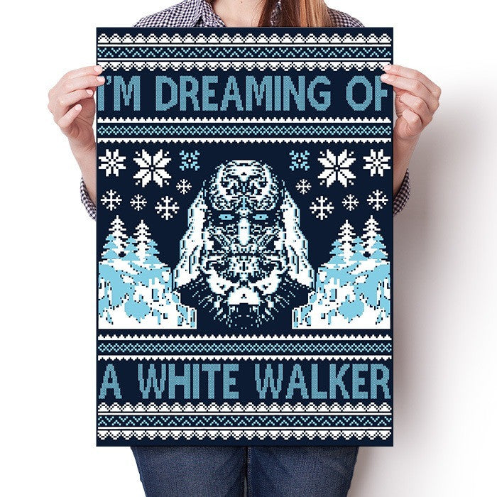 I'm Dreaming of a White Walker - Poster