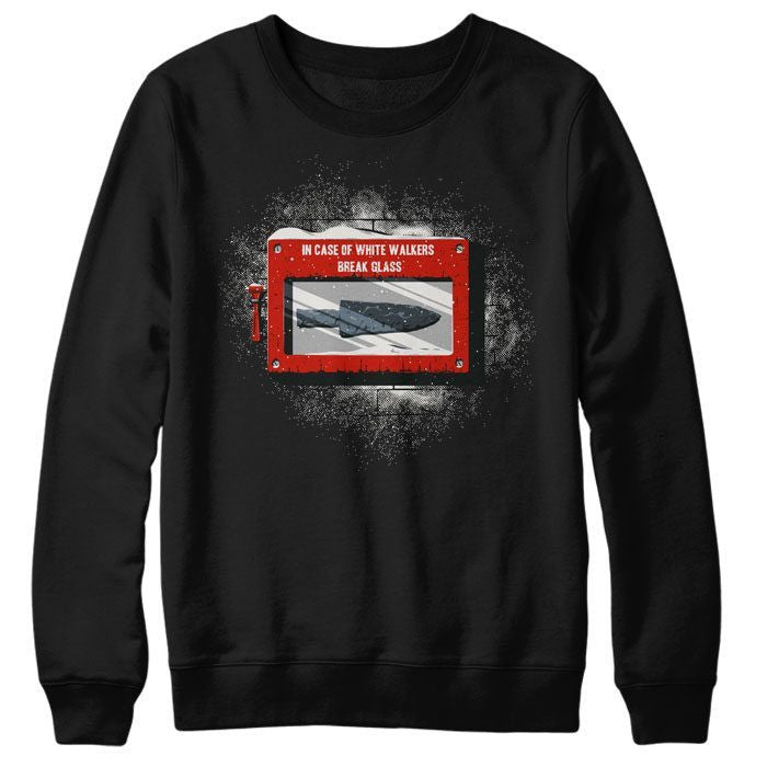 In Case of White Walkers - Sweatshirt