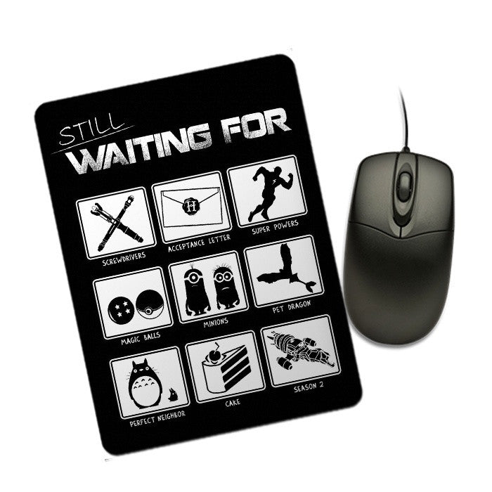 Still Waiting - Mousepad