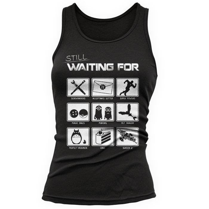 Still Waiting - Women's Tank Top
