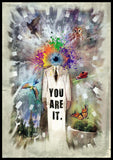 You are it.