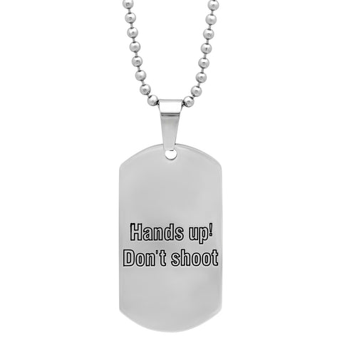 "Steeltime Stainless Steel ""Hand's Up! Don't Shoot"" Pendant"