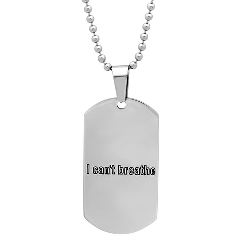 "Steeltime Stainless Steel ""I Can't Breathe"" Pendant"