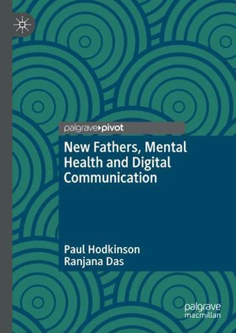 Book titled: New Fathers, Mental Health and Digital Communication