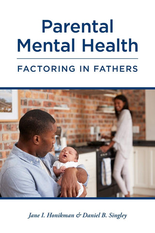 Book titled: Parental Mental Health: Factoring in Fathers