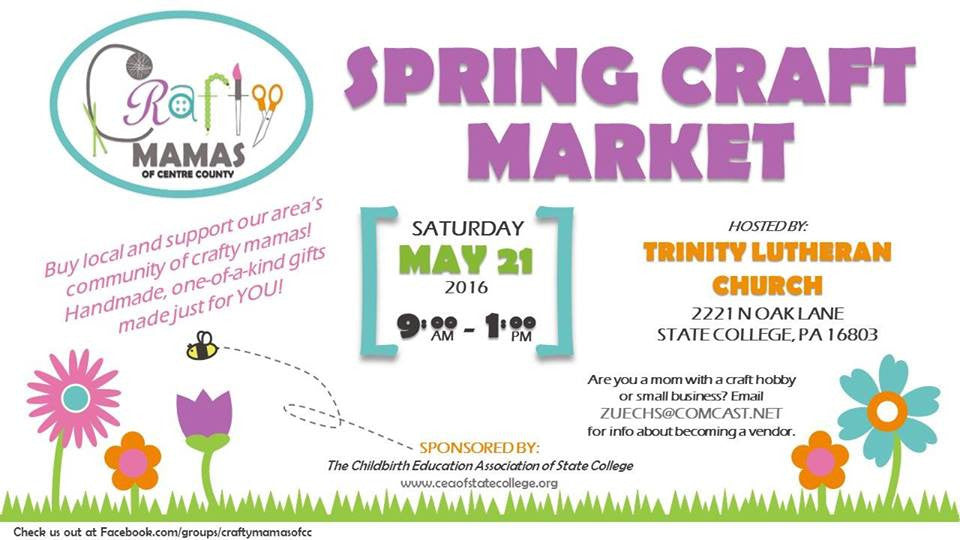 Crafty Mama's Spring Craft Market on May 21 at Trinity Lutheran Church