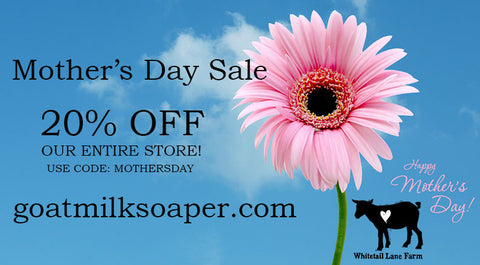 Goat Milk Soap Mother's Day Sale