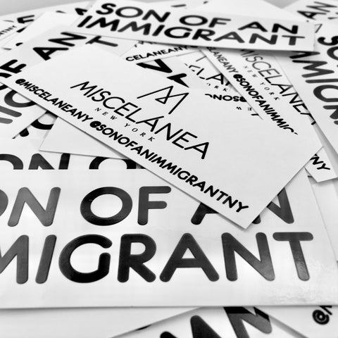 SON OF AN IMMIGRANT STICKER