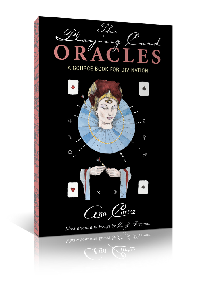"eBook: ""The Playing Card Oracles, A Source Book for Divination,"" by Ana Cortez"