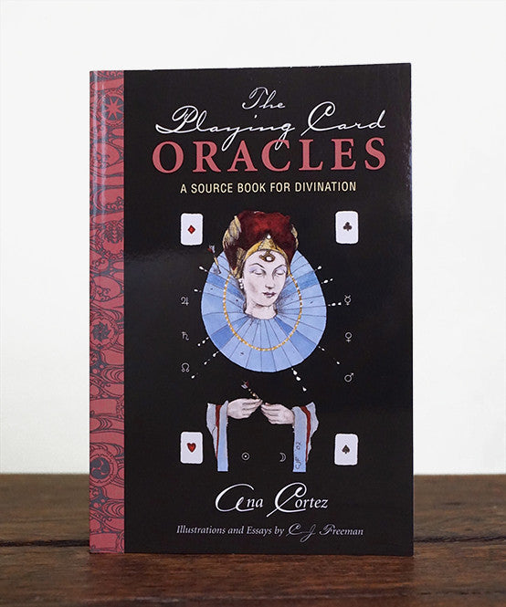 "PAPERBACK (2nd Edition): ""The Playing Card Oracles, A Source Book for Divination,"" by Ana Cortez"