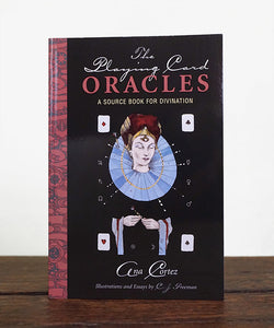 "PAPERBACK: ""The Playing Card Oracles, A Source Book for Divination,"" by Ana Cortez"